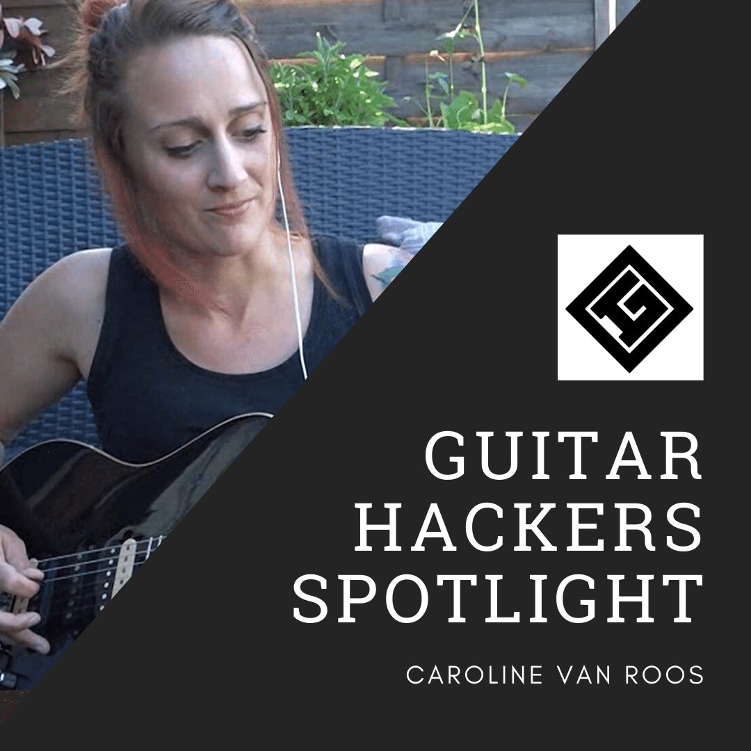 Guitar Hackers Spotlight Caroline Van Roos